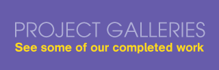 Project Galleries - See some of our completed work